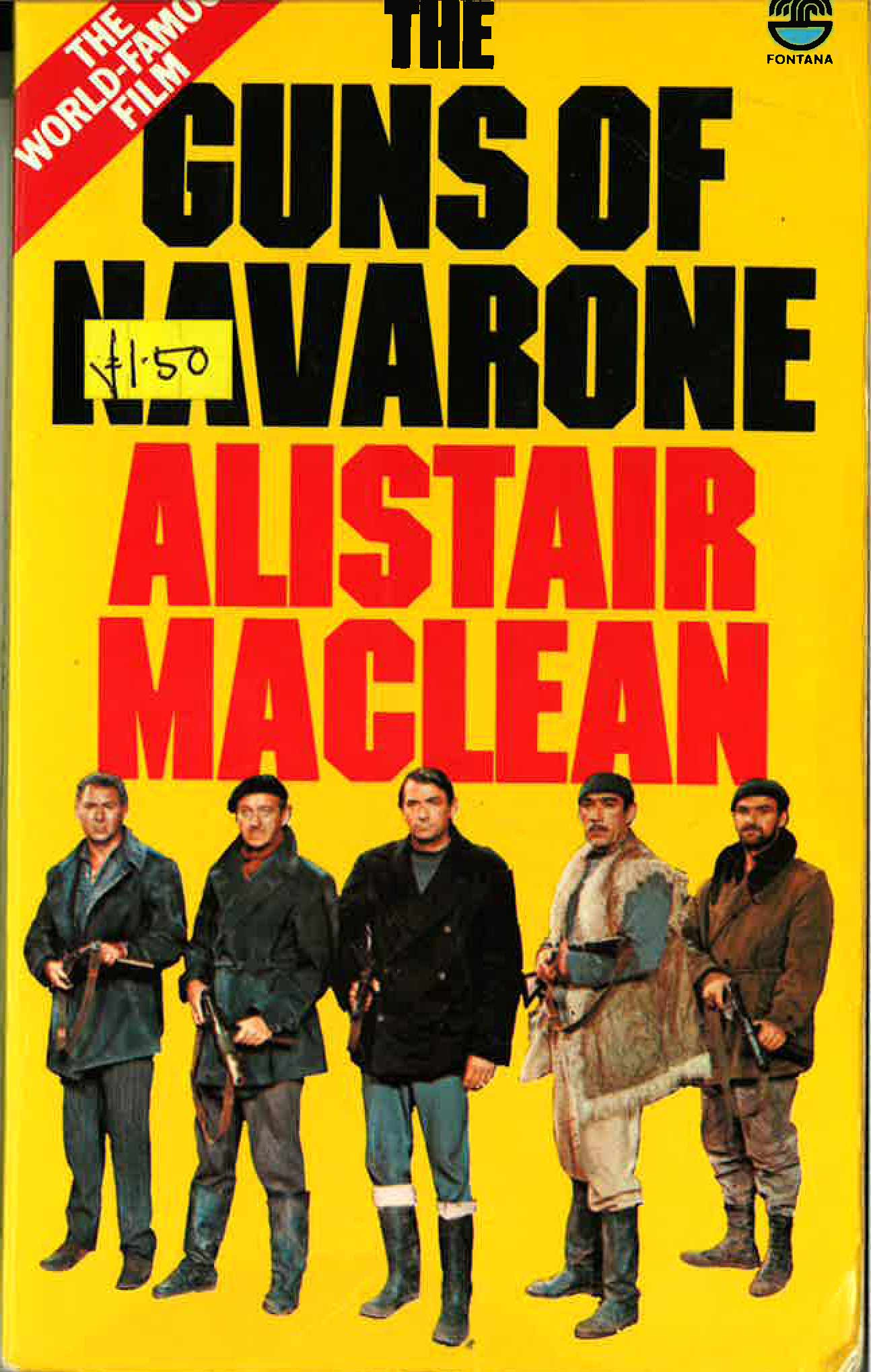 a summary of the novel guns of navarone by alistair maclean He decided to bring alistair maclean's best-selling novel, the guns of navarone,  he decided to bring alistair maclean's best-selling novel, .