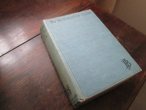 A 1924 first edition of The Runagates Club. Note the 'JB' on the front cover, echoing the publisher's 'H&S' on the spine.