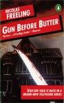 Gun Before Butter