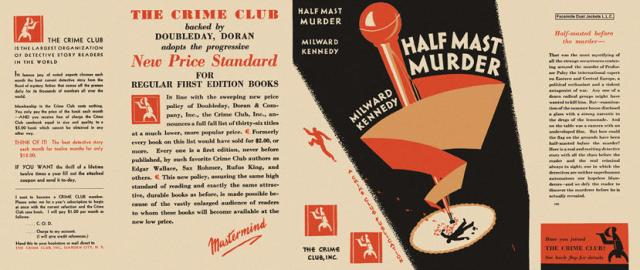 Half Mast Murder (from facsimiledustjackets.com) - the first whodunit?