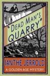Dead Mans Quarry