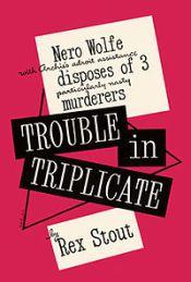 Trouble_in_Triplicate