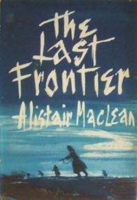 alistair_maclean_-_the_last_frontier