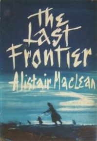 alistair_maclean_-_the_last_frontier